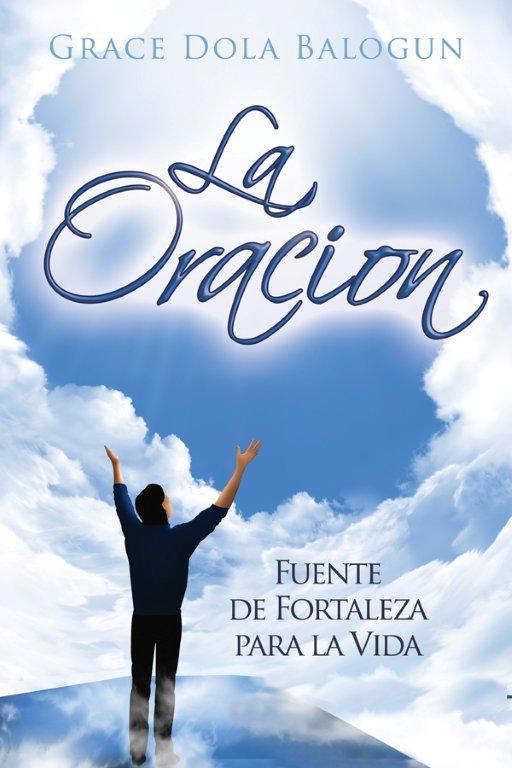 La Oracion Fuente de Fortaleza para la Vida EB2370004404028