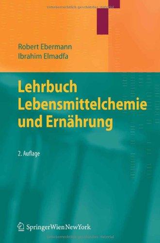 Lehrbuch Lebensmittelchemie Und Ern Hrung 9783709102107