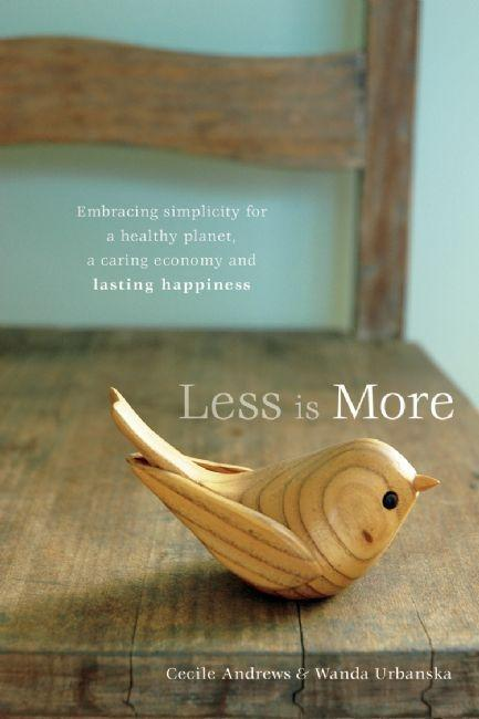 Less is More: Embracing Simplicity for a Healthy Planet, a Caring Economy and Lasting Happiness EB2370003371116