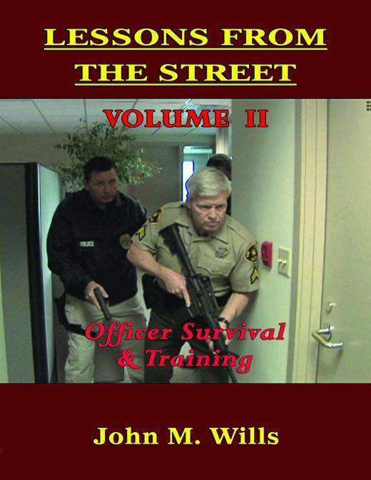 Lessons From The Street: Volume II Officer Survival & Training EB2370004174808