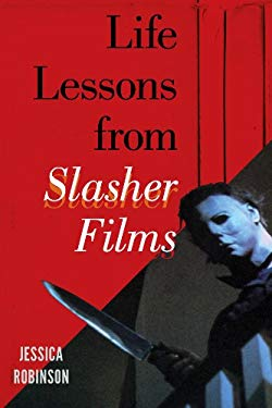 Life Lessons from Slasher Films EB2370004403601