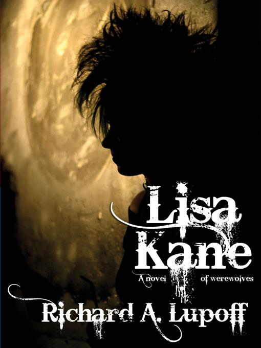 Lisa Kane: A Novel of Werewolves EB2370003195712