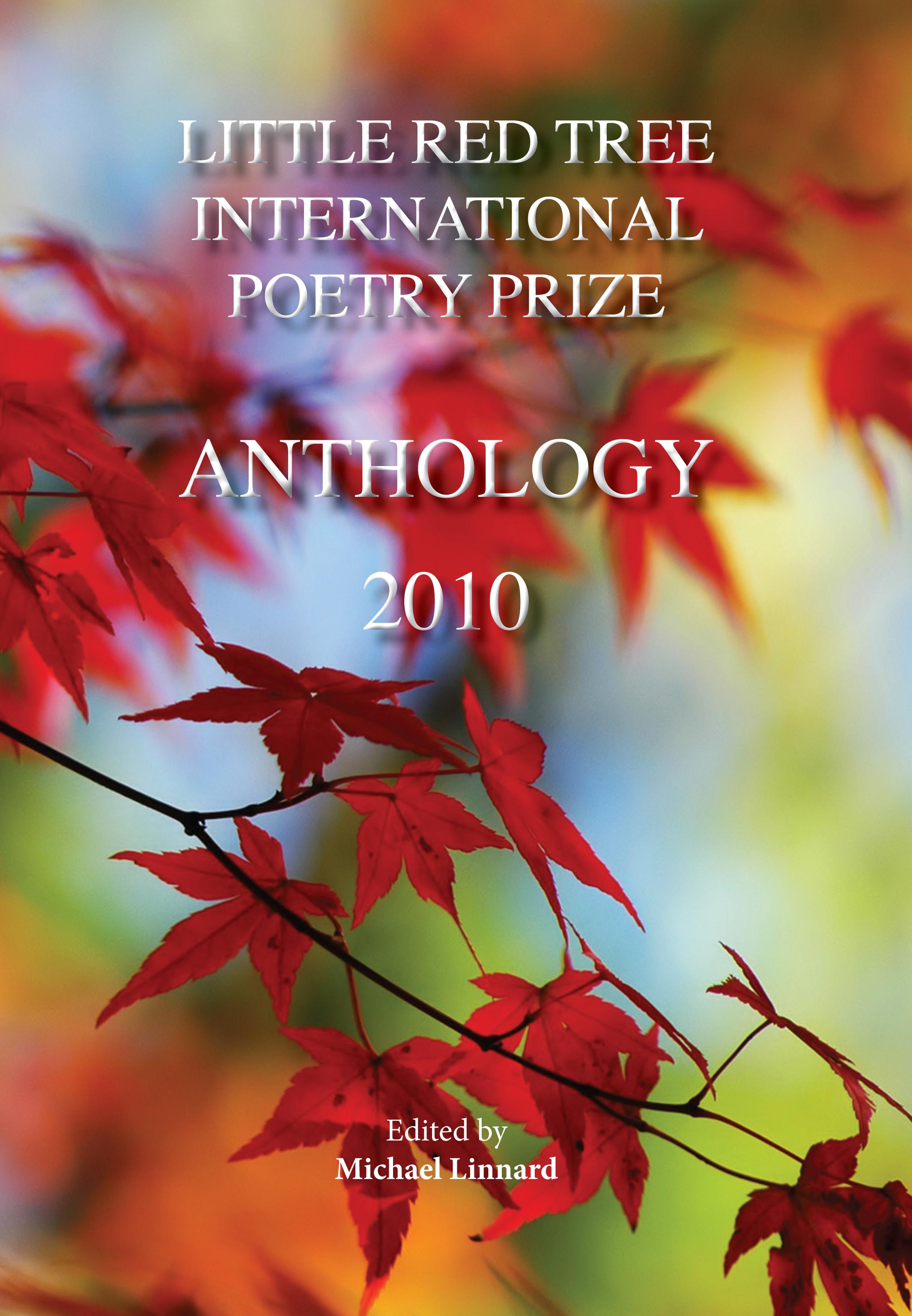 Little Red Tree International Poetry Prize 2010 - Anthology EB2370003265125