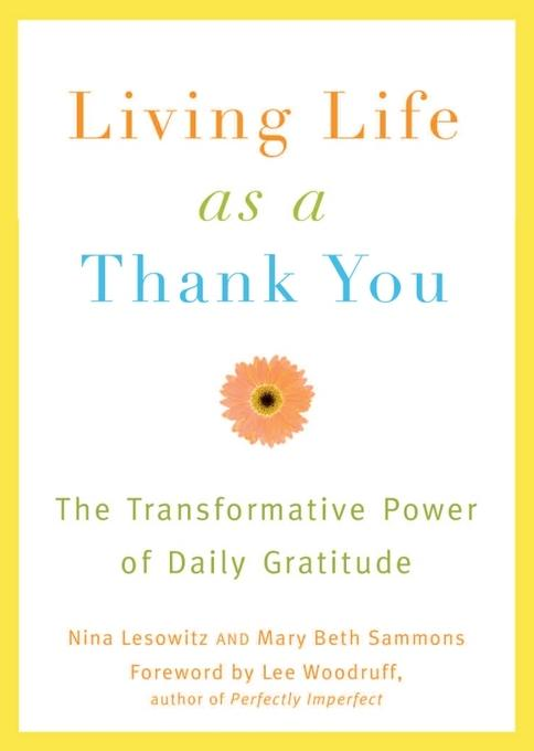 Living Life as a Thank You: The Transformative Power of Daily Gratitude EB2370003882308