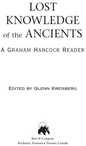 Lost Knowledge of the Ancients: A Graham Hancock Reader EB2370003006759