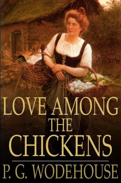 Love Among the Chickens EB2370003063837