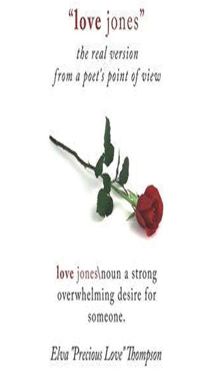 Love Jones, the Real Version: From a Poet's Point of View EB2370004326016