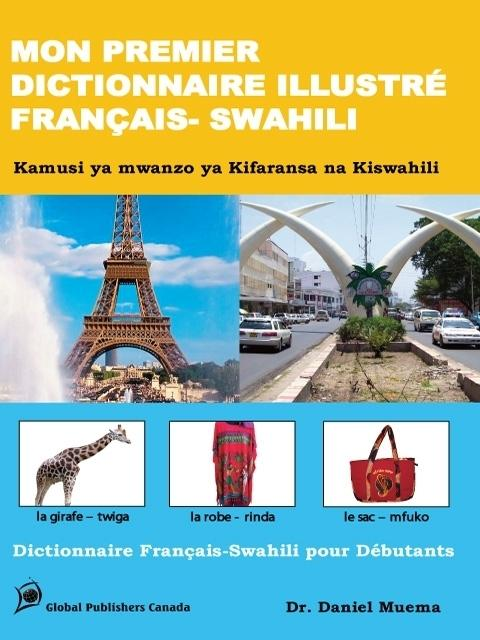 MON PREMIER DICTIONNAIRE ILLUSTR? FRAN?AIS - SWAHILI EB2370003483482