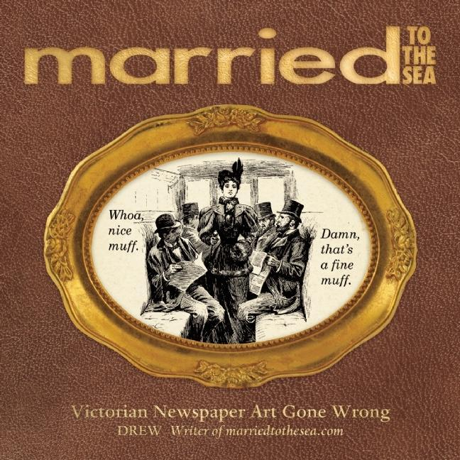 Married to the Sea: Victorian Newspaper Art Gone Wrong EB2370003217377