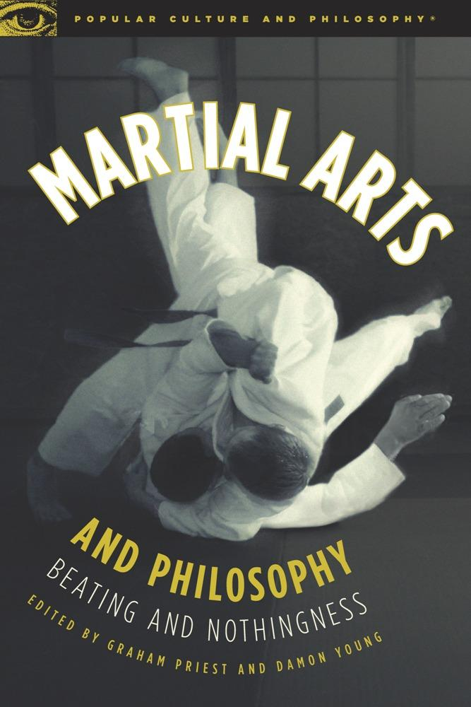 Martial Arts and Philosophy: Beating and Nothingness EB2370003039382