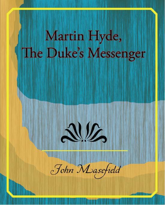 Martin Hyde, The Duke's Messenger EB2370003302394