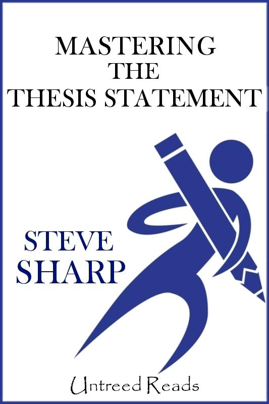 Mastering the Thesis Statement EB2370003316995