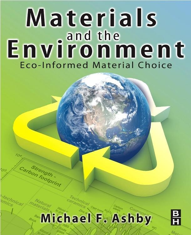 Materials and the Environment: Eco-informed Material Choice EB2370003011630