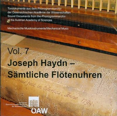 Mechanische Musikinstrumente, Volume 7: Joseph Haydn Samtliche Flotenuhren