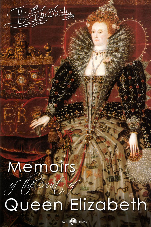 Memoirs of the Court of Queen Elizabeth EB2370002802710