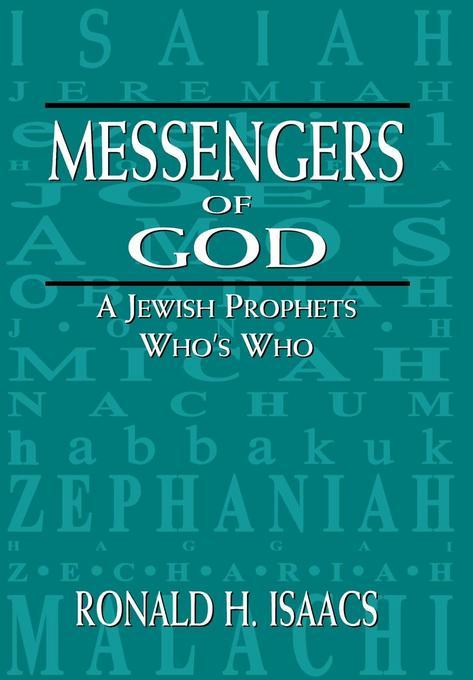 Messengers of God: A Jewish Prophets Who's Who EB2370004548821