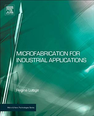 Microfabrication for Industrial Applications EB2370004396606