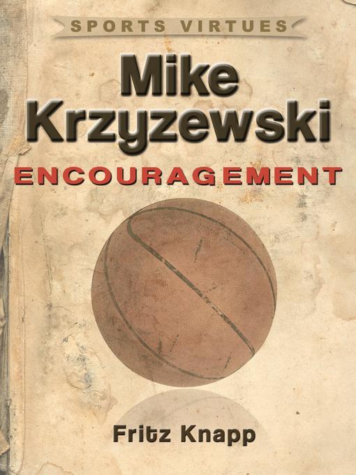 Mike Krzyzewski: Encouragement EB2370004421629