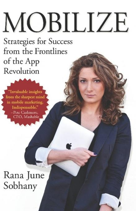 Mobilize: Strategies for Success from the Frontlines of the App Revolution EB2370003216950