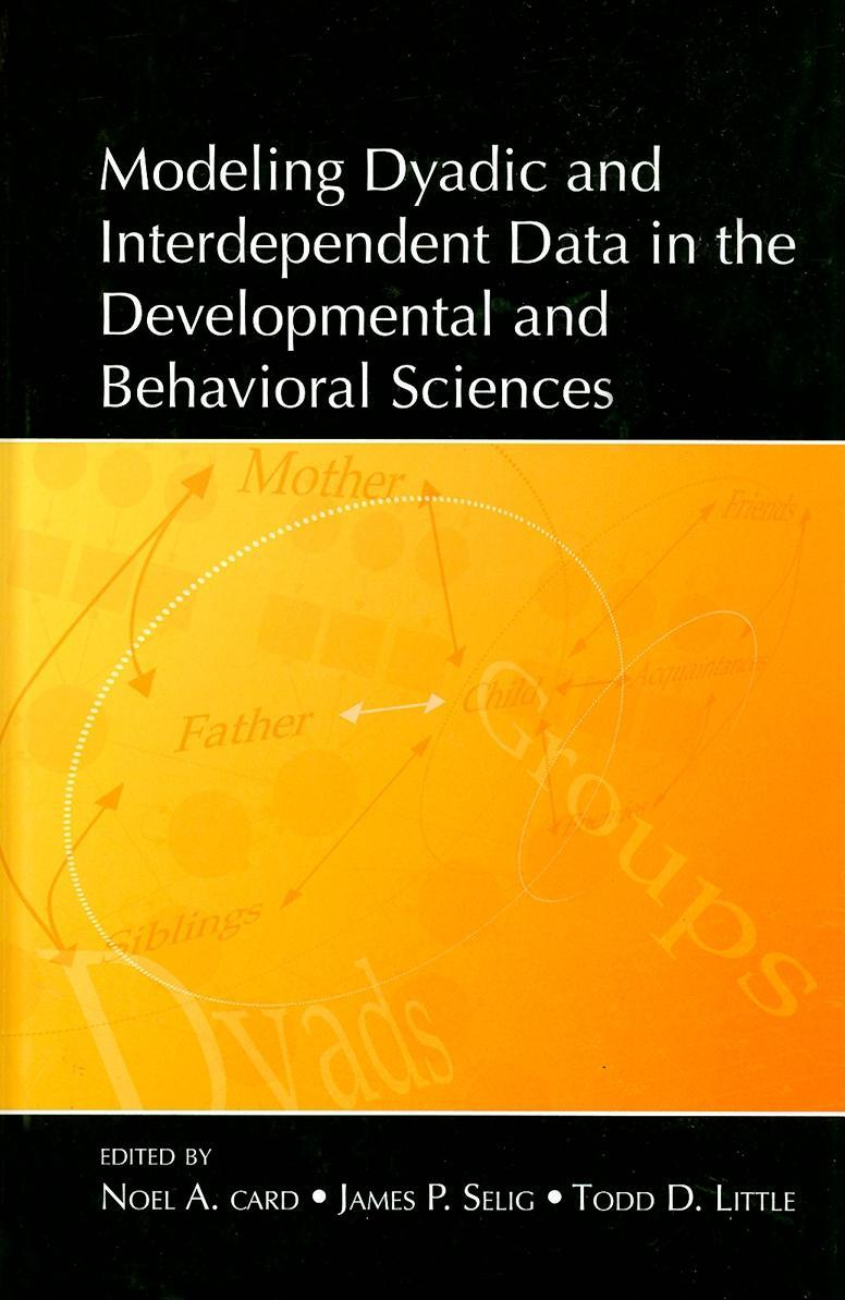 Modeling Dyadic and Interdependent Data in the Developmental and Behavioral Sciences EB2370003286472