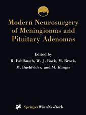 Modern Neurosurgery of Meningiomas and Pituitary Adenomas 21244752