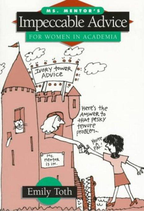 Ms. Mentor's Impeccable Advice for Women in Academia EB2370004490311