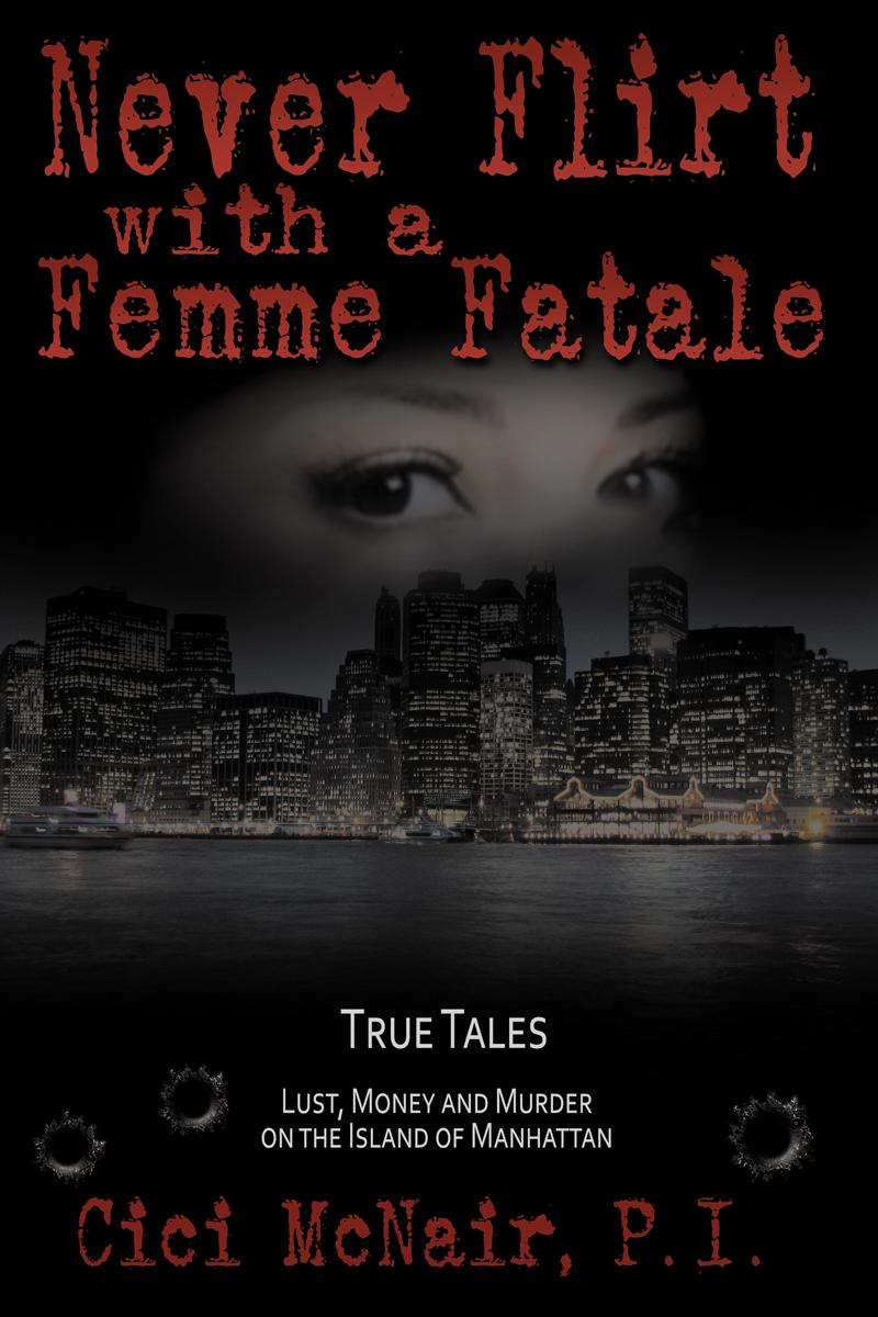 NEVER FLIRT WITH A FEMME FATALE EB2370003143140