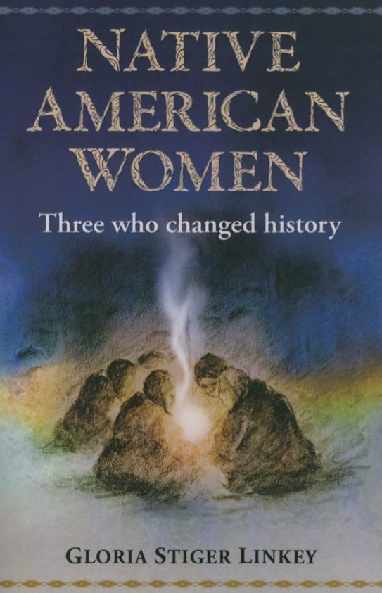 Native American Women: Three Who Changed History EB2370004207452