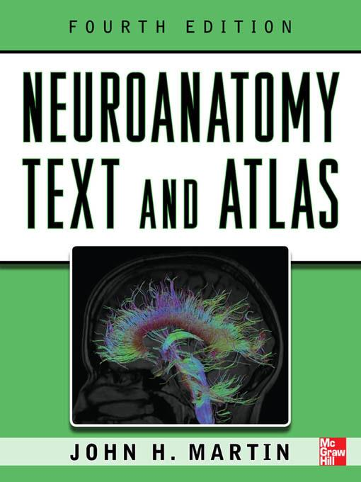 Neuroanatomy Text and Atlas, Fourth Edition