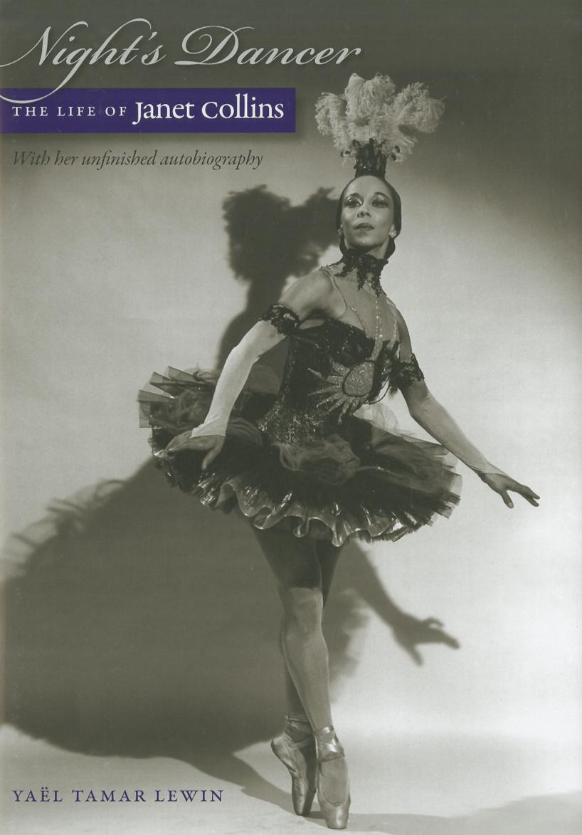 Night's Dancer: The Life of Janet Collins EB2370004153476
