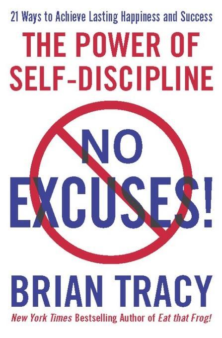 No Excuses!: The Power of Self-Discipline EB2370003371963