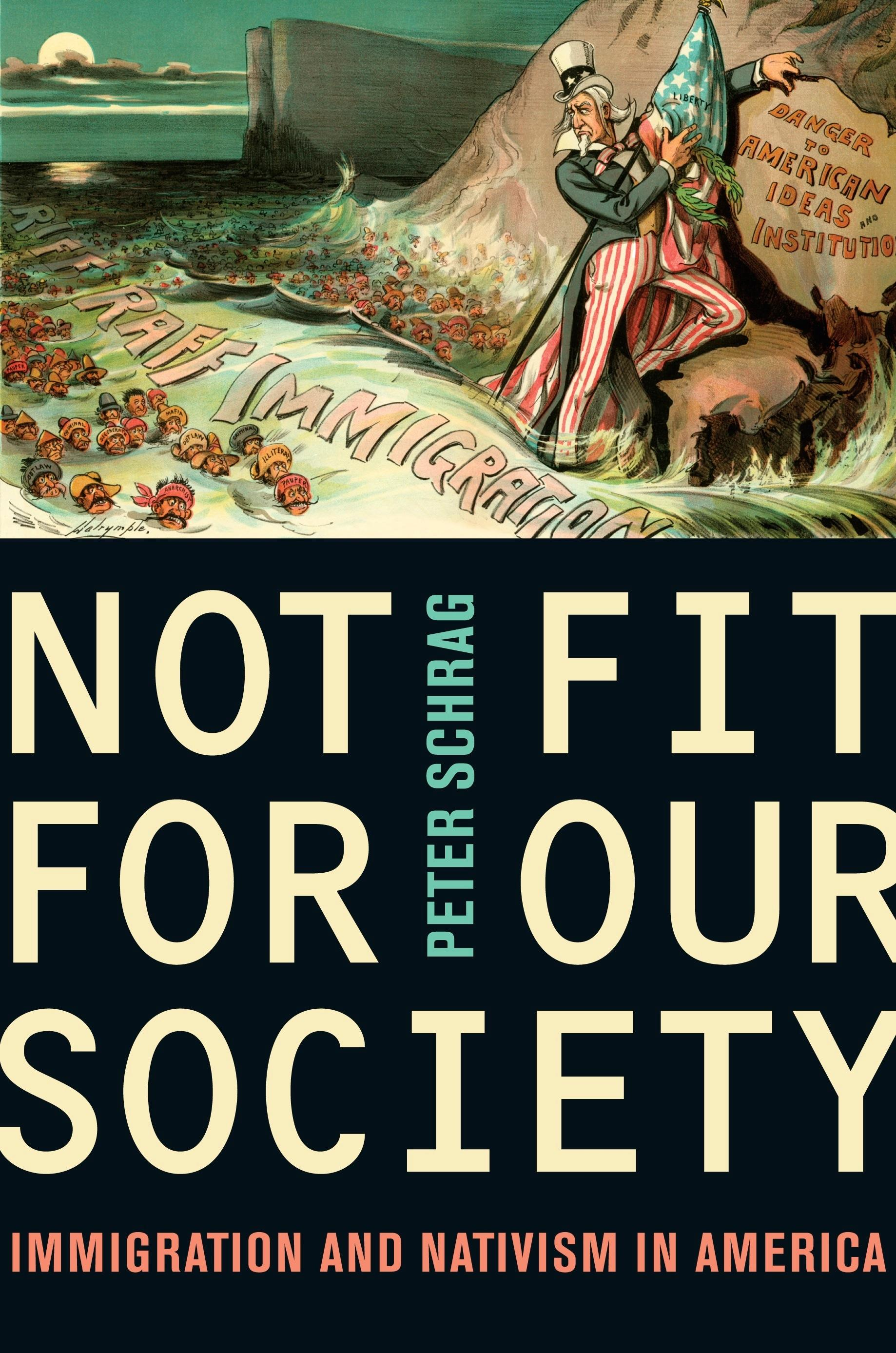 Not Fit for Our Society: Immigration and Nativism in America EB2370002774345