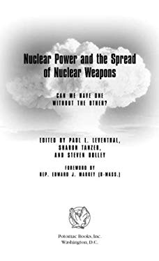 Nuclear Power and the Spread of Nuclear Weapons EB2370004233635