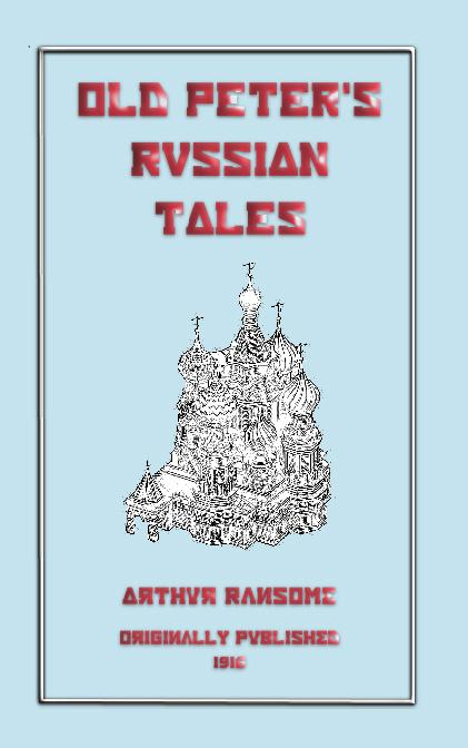 Old Peter's Russian Tales EB2370003215625