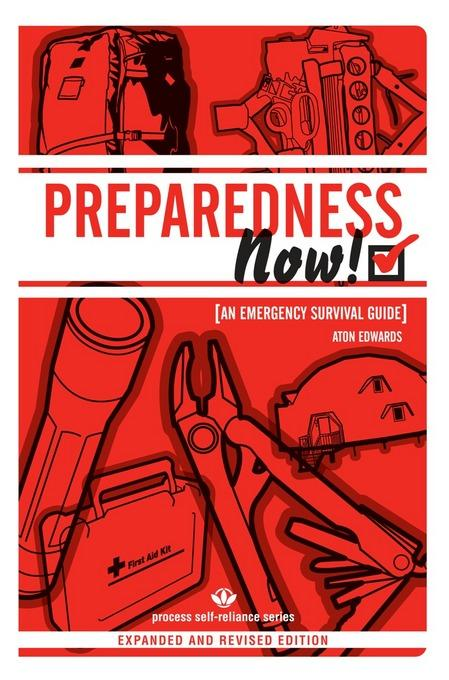 PREPAREDNESS NOW!: An Emergency Survival Guide (Expanded and Revised Edition) EB2370003358414