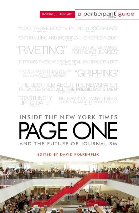 Page One: Inside The New York Times and the Future of Journalism EB2370003444773