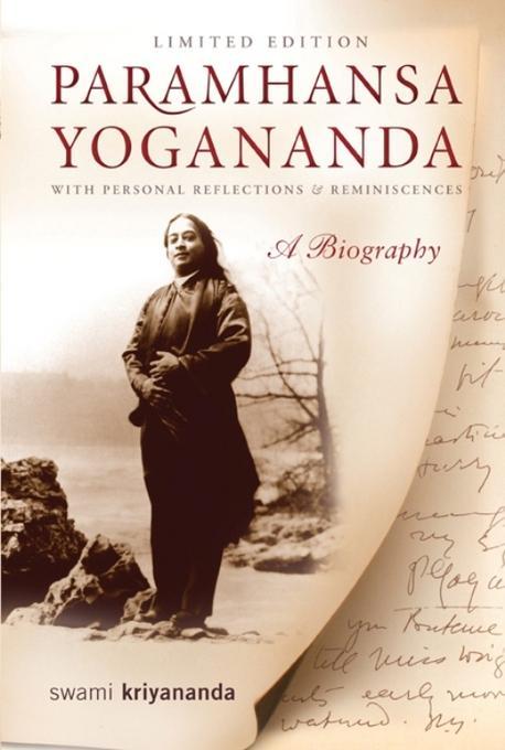 Paramhansa Yogananda: A Biography with Personal Reflections and Reminiscences EB2370004374901