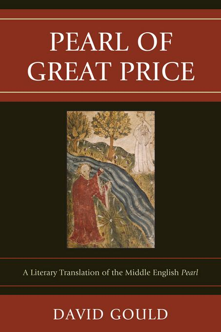 Pearl of Great Price: A Literary Translation of the Middle English Pearl EB2370004426341