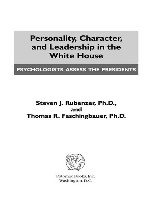 Personality, Character, and Leadership In The White House EB2370004232225