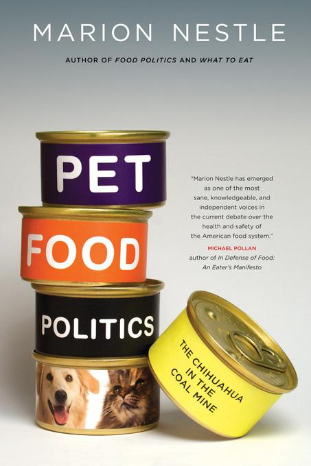 Pet Food Politics: The Chihuahua in the Coal Mine EB2370004245270