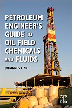 Petroleum Engineer's Guide to Oil Field Chemicals and Fluids EB2370003391435