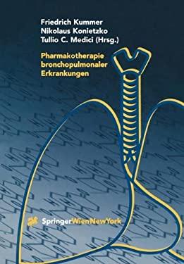 Pharmakotherapie Bronchopulmonaler Erkrankungen 9783709174043