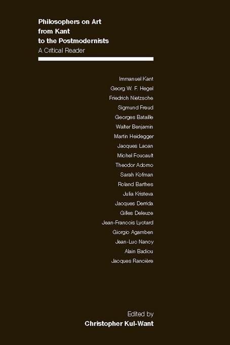 Philosophers on Art from Kant to the Postmodernists: A Critical Reader EB2370004412542