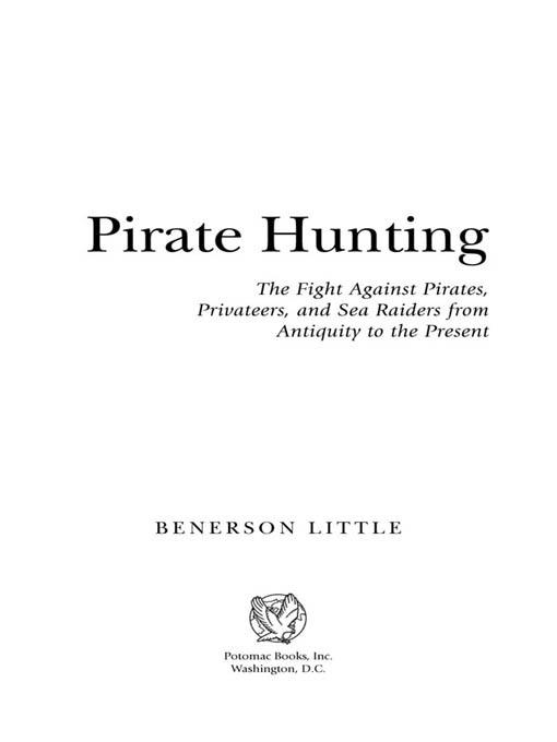 Pirate Hunting: The Fight Against Pirates, Privateers, and Sea Raiders from Antiquity to the Present EB2370004235486