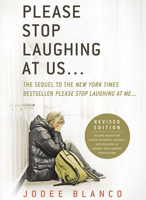 Please Stop Laughing at Us...: The Sequel to the New York Times Bestseller Please Stop Laughing at Me...