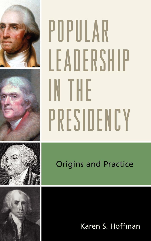 Popular Leadership in the Presidency EB2370003075601