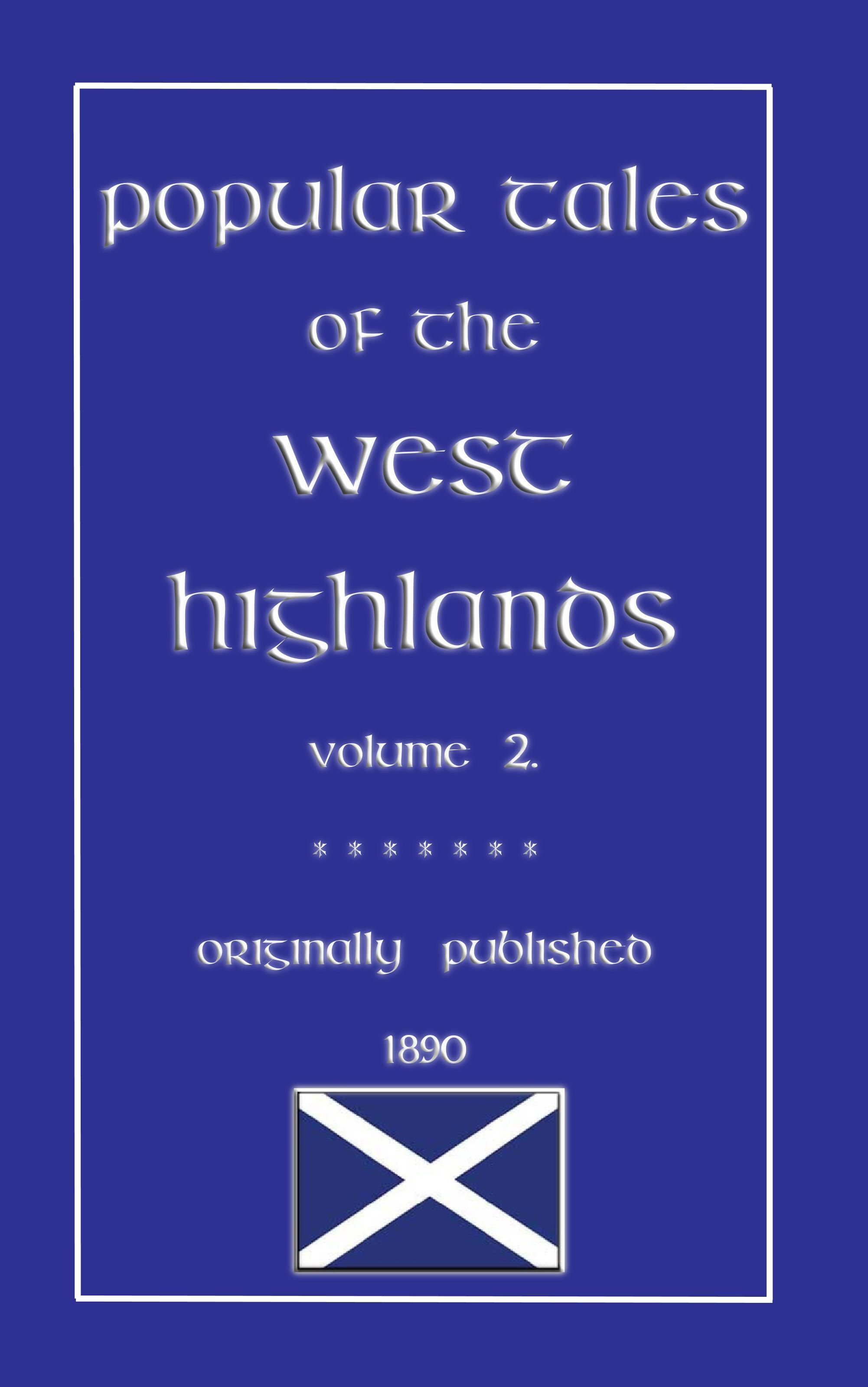 Popular Tales of the West Highlands - Volume 2 EB2370003049404