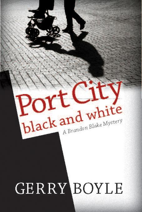 Port City Black and White: A Brandon Blake Mystery EB2370003813395