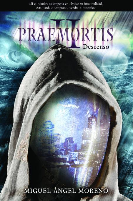 Praemortis 2: Descenso