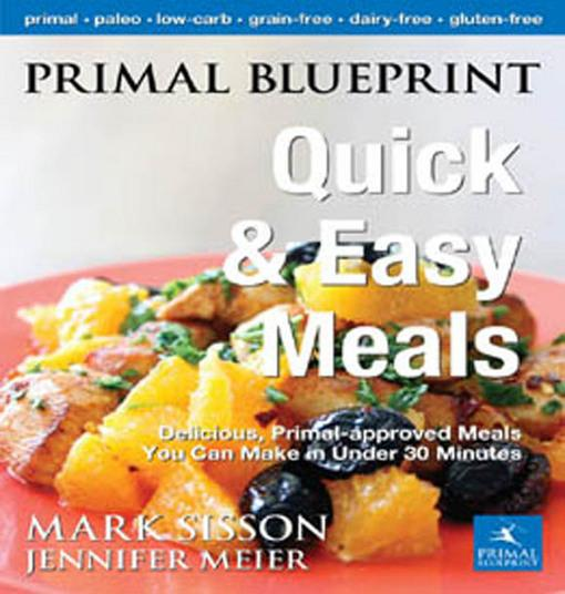 Primal Blueprint Quick and Easy Meals EB2370003279962